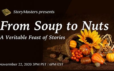 2020.11.22 From Soup To Nuts ~ A Veritable Feast of Stories