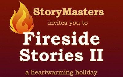 2019.12.08 StoryMasters ~ Fireside Stories II
